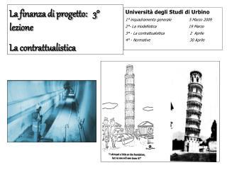 La finanza di progetto:   3° lezione La contrattualistica