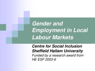 Gender and Employment in Local Labour Markets
