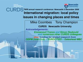 Mike Coombes    Tony Champion CURDS   Newcastle University Acknowledgements: