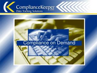 Compliance on Demand