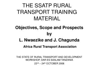 THE SSATP RURAL TRANSPORT TRAINING MATERIAL