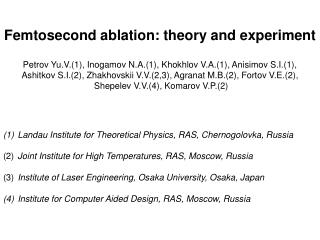 Femtosecond ablation: theory and experiment