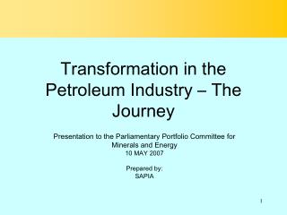 Transformation in the Petroleum Industry – The Journey