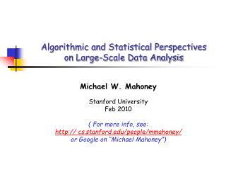 Algorithmic and Statistical Perspectives  on Large-Scale Data Analysis