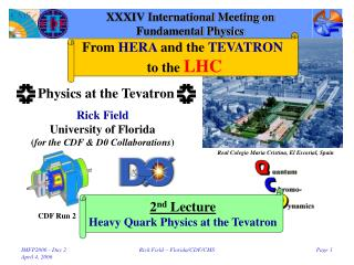 XXXIV International Meeting on Fundamental Physics
