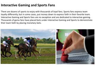 Interactive Gaming and Sports Fans