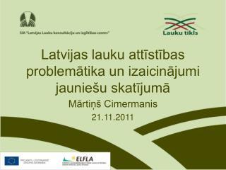 Latvijas lauku attīstības problemātika un izaicinājumi jauniešu skatījumā
