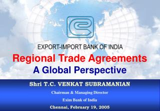 Regional Trade Agreements A Global Perspective