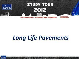 Long Life Pavements