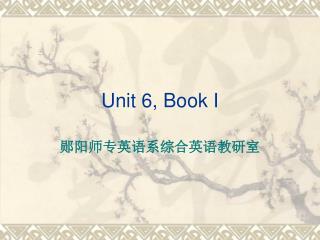 Unit 6, Book I