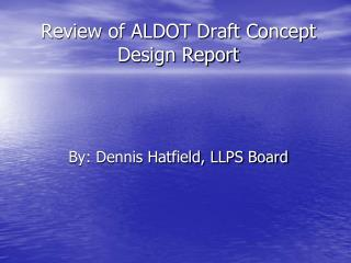 Review of ALDOT Draft Concept Design Report