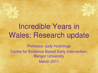 Incredible Years in Wales: Research update