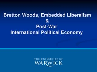 Bretton Woods, Embedded Liberalism