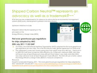 Shipped Carbon Neutral™ represents an advocacy as well as a trademark ?~~`