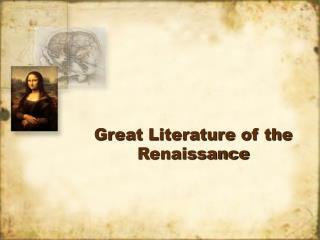 Great Literature of the Renaissance