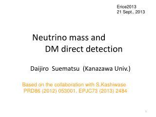 Neutrino mass and  DM direct detection