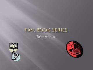 Fav. Book series