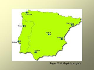 Segles V-VII Hispània visigoda
