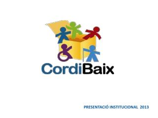 PRESENTACIÓ INSTITUCIONAL  2013