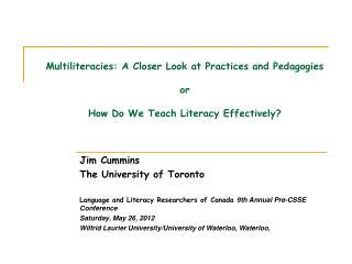 Jim Cummins The University of Toronto