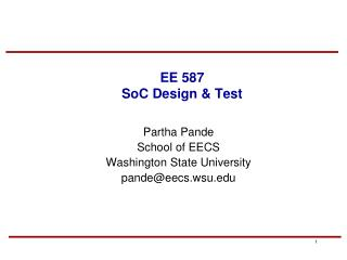 EE 587 SoC Design  Test