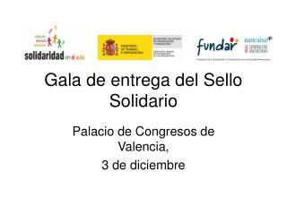 Gala de entrega del Sello Solidario
