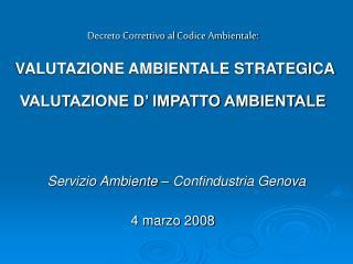 Decreto Correttivo al Codice Ambientale:  VALUTAZIONE AMBIENTALE STRATEGICA
