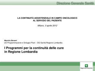 I Programmi per la continuit� delle cure  in Regione Lombardia