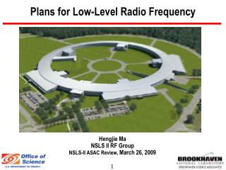 Plans for Low-Level Radio Frequency