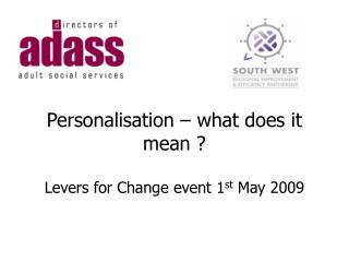 Personalisation   what does it mean    Levers for Change event 1st May 2009