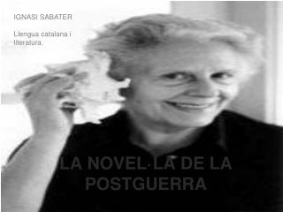 LA NOVEL·LA DE LA POSTGUERRA