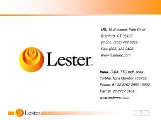 US:  19 Business Park Drive Branford, CT 06405 Phone: (203) 488 5265 Fax: (203) 483 0408