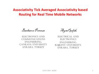 Associativity Tick Averaged Associativity based Routing for Real Time Mobile Networks