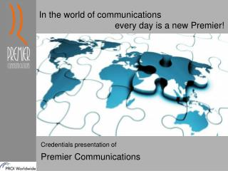 Credentials presentation of Premier Communications