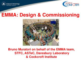 EMMA: Design & Commissioning