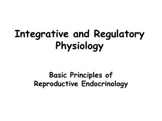 Integrative and Regulatory Physiology