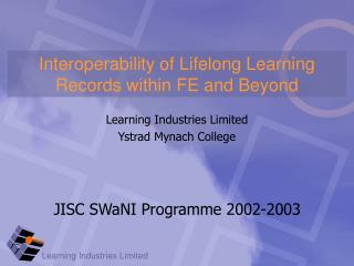 Interoperability of Lifelong Learning Records within FE and Beyond