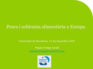Pesca i sobirania aliment�ria a Europa