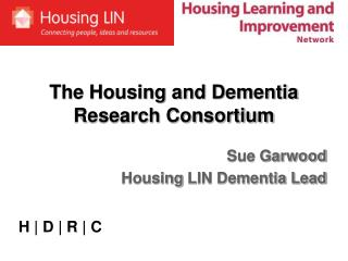 The Housing and Dementia Research Consortium