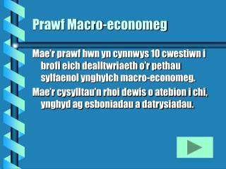 Prawf Macro-economeg