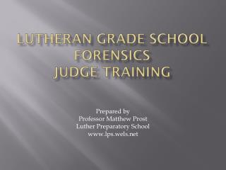 Lutheran Grade School Forensics Judge Training