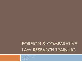 Foreign & Comparative Law  Research Training