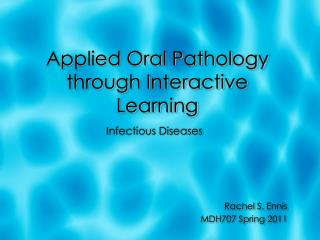 Applied Oral Pathology through Interactive Learning