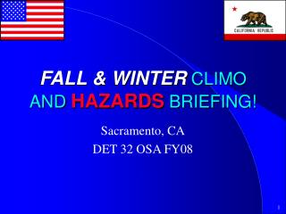 FALL & WINTER  CLIMO AND  HAZARDS  BRIEFING!