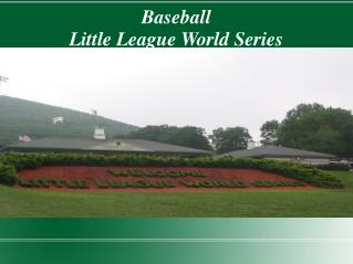 Baseball Little League World Series Age 10 -12