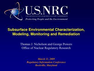 Subsurface Environmental Characterization, Modeling, Monitoring and Remediation