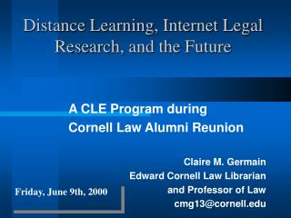 Distance Learning, Internet Legal Research, and the Future