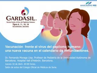 Vacunación  frente al virus del papiloma humano: