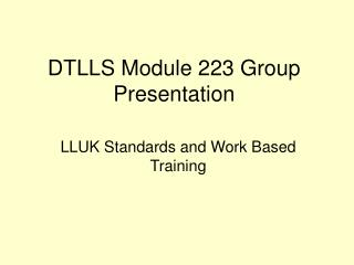 DTLLS Module 223 Group Presentation