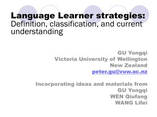Language Learner strategies: Definition, classification, and current understanding